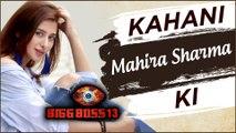 Kahani Mahira Sharma Ki | Life Story Of Mahira Sharma | BIOGRAPHY