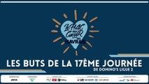 Les buts de la 17ème journée de Domino's Ligue 2