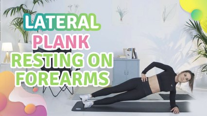 Lateral plank resting on forearms - Step to Health