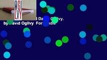 The Unpublished David Ogilvy. by David Ogilvy  For Kindle
