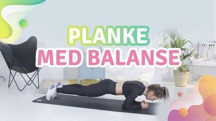 Lav planke med balance - Lav planke med balance