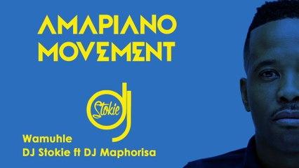 DJ Stokie - Wamuhle