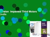 Full version  Impacted Third Molars  For Kindle