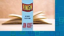 Full E-book  Finish: Give Yourself the Gift of Done  For Kindle