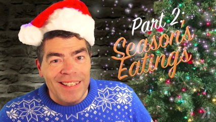 Season's Eatings!  2019 Holiday Special (part 2)