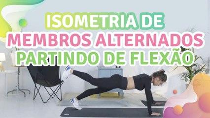 Isometria de membros alternados partindo de flexão - Melhor com Saúde