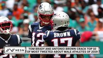 Tom Brady, Antonio Brown Crack Top 10 Most Tweeted About Of 2019