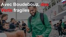 Avec Boudebouz, des Verts fragiles