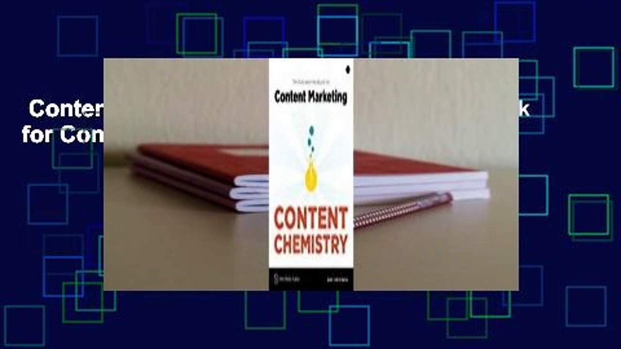 Content Chemistry: The Illustrated Handbook for Content Marketing  Review