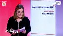Invité : Hervé Marseille - Bonjour chez vous ! (11/12/2019)