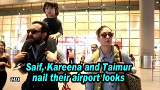 Saif, Kareena and Taimur nail their airport looks