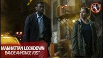 Manhattan Lockdown - Nouvelle bande-annonce VOST !