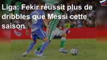 Liga: Fekir réussit plus de dribbles que Messi cette saison