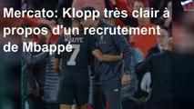 Mercato: Klopp très clair à propos d'un recrutement de Mbappé