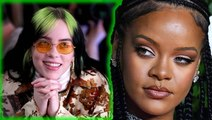 Billie Eilish Reveals Why Rihanna Is One Of Her Biggest Inspirations