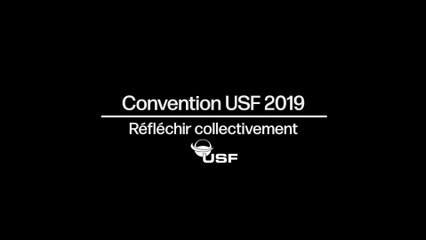 "Convention USF 2019 - Micro trottoir ""Réfléchir collectivement"""