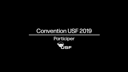 "Convention USF 2019 - Micro trottoir  ""Participer"""