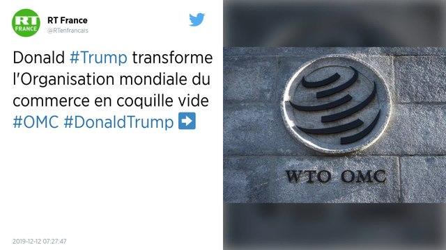 L'Organisation mondiale du commerce complètement désorganisée