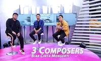3 Composers Lepas Single Biar Cinta Mengerti