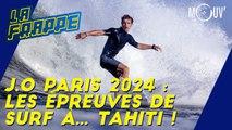 J.O de Paris 2024 : les épreuves de surf à... Tahiti !