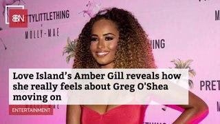 Amber Gill's Situation With Greg O'Shea
