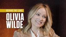 Olivia Wilde | Behind The Lens