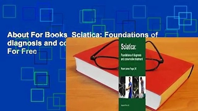 About For Books  Sciatica: Foundations of diagnosis and conservative treatment  For Free