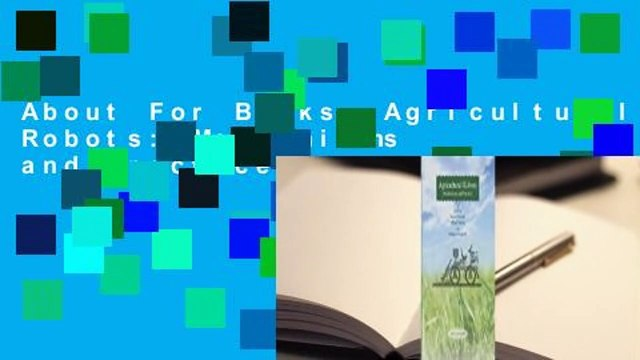 About For Books  Agricultural Robots: Mechanisms and Practice  Review