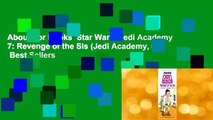 About For Books  Star Wars: Jedi Academy 7: Revenge of the Sis (Jedi Academy, #7)  Best Sellers