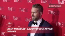Ryan Reynolds' Daughter Follows Footsteps