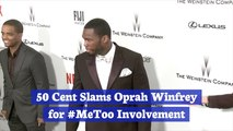 50 Cent Has An Issue With Oprah Winfrey