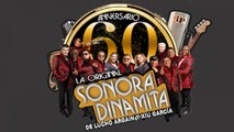 La Sonora Dinamita, Sonora Dinamita de Lucho Argain - El Viejo del Sombreron - 60 Aniversario