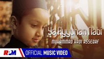Muhammad Hadi Assegaf - YA AYYUHAN NABI (Official Music Video)