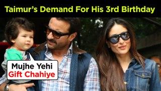 Taimur Ali Khan DEMANDS This GIFT From Parents Kareena And Saif On His 3rd Birthday