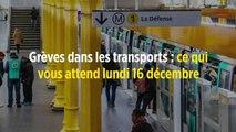 Grèves dans les transports : ce qui vous attend lundi 16 décembre