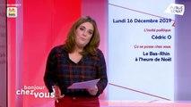 Invité : Cédric O - Bonjour chez vous ! (16/12/2019)