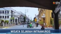 Jelajah Kota Tua Intramuros Filipina