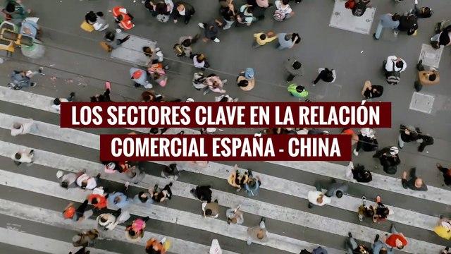 Los sectores clave en la relación comercial España-China