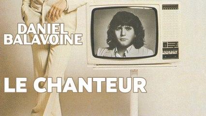 Daniel Balavoine - Le chanteur
