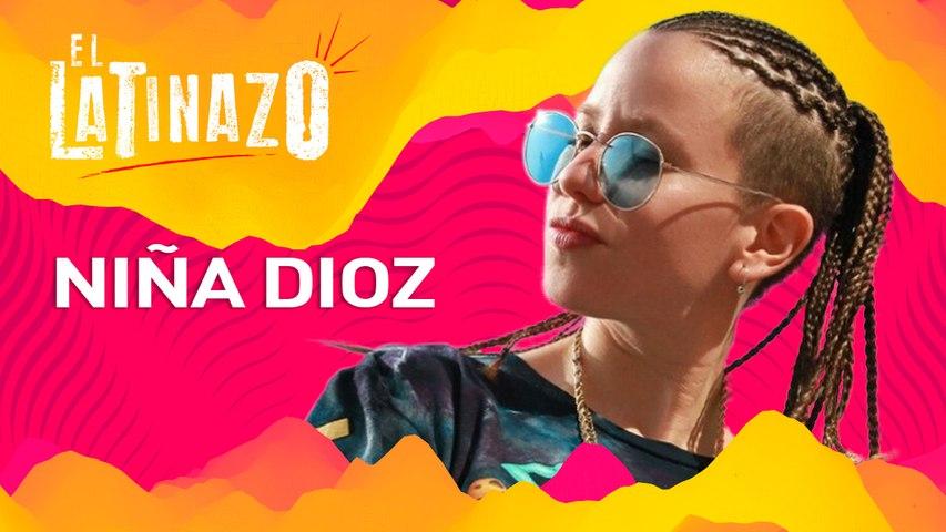 Niña Dioz - Latinazo   Latido Music