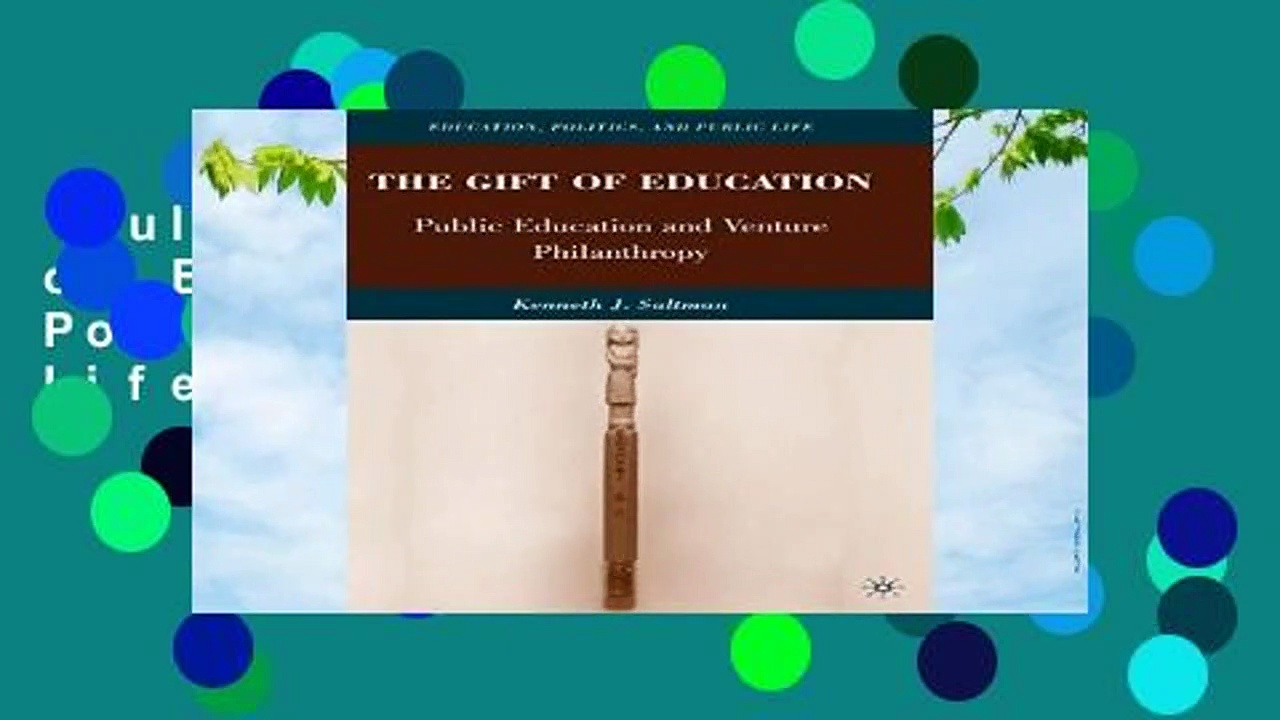 Full E-book  The Gift of Education (Education, Politics and Public Life)  For Kindle