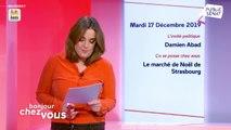 Invité : Damien Abad - Bonjour chez vous ! (17/12/2019)