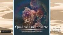 Quartetto Internazionale - QUAL ROSA NEL DESERTO