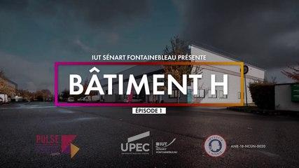 Episode 01 - Bâtiment H