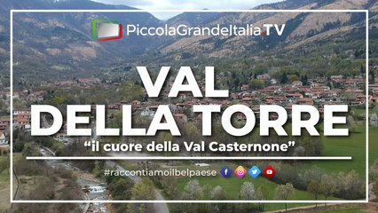 Val Della Torre - Piccola Grande Italia