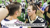 Tom Brady and Peyton Manning Congratulate Drew Brees Feat