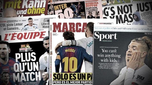 Le Clasico à haut risque enflamme la presse espagnole, les 50M€ de l'Inter pour remporter le Scudetto