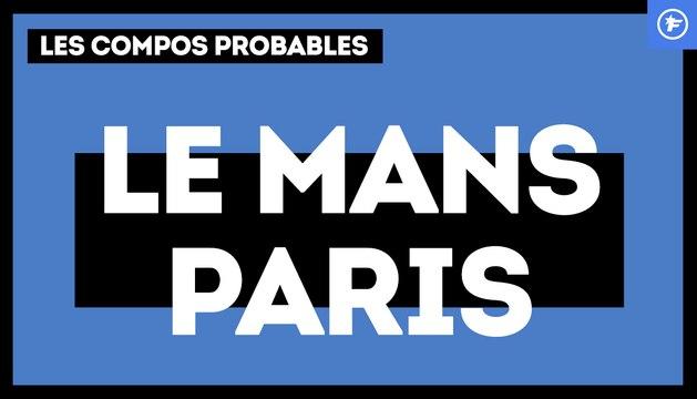 Le Mans-PSG : les compos probables