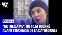 """Valérie Donzelli nous raconte les coulisses de """"Notre dame"""", tourné avant l'incendie de la cathédrale"""