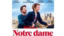 'Notre Dame' le film avec Valérie Donzelli